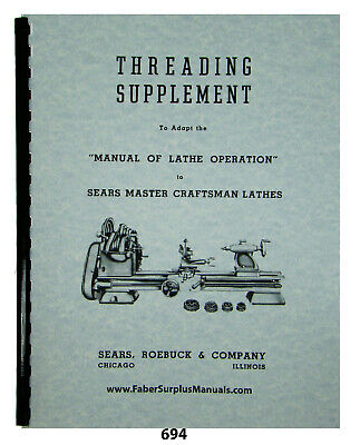 Thread Cutting On Sears Master Craftsman Lathe Instruction Manual- 64 Pages 694