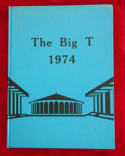 THE BIG T 1974 - CALIFORNIA INSTITUTE OF TECHNOLOGY - YEARBOOK - FANTASTIC CLEAN