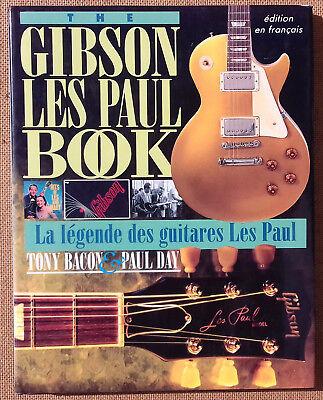 Gibson Les Paul Book. Tony Bacon & Paul Day. Hardback in French en Francais!