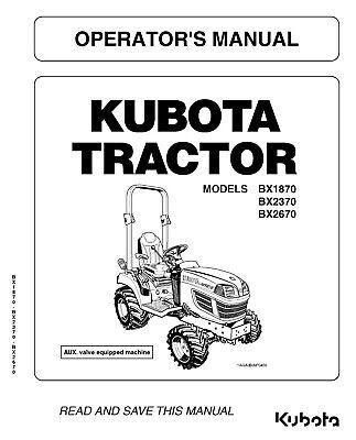Kubota Tractor Bx1870 Bx2370 Bx2670 Operators Maintenance Manual
