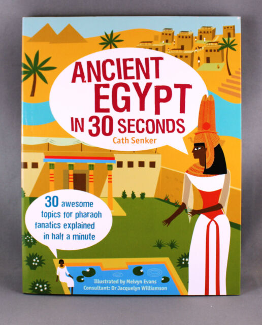 Ancient Egypt In 30 Seconds by Cath Senker - Brand New Paperback