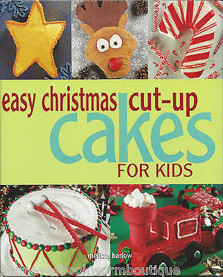 EASY CHRISTMAS CUT-UP CAKES FOR KIDS Cookbook DIRECTIONS Designs DECORATING Cake ()