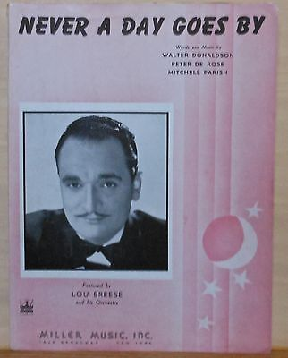 Never A Day Goes By - 1943 sheet music - Lou Breese photo (Not A Day Goes By Sheet Music)