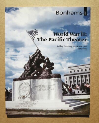 BONHAMS WORLD WAR 2 THE PACIFIC THEATER Auction Catalog 2013 New York