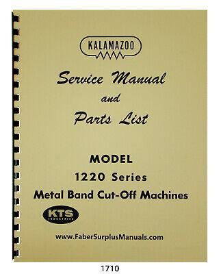 Kalamazoo Model 1220 Horizontal Bandsaw Service Manual Parts List 1710