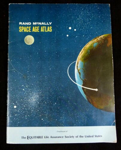 Rand McNally SPACE AGE ATLAS Compliments of Equitable Life Assurance ©1964