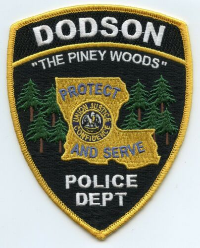 DODSON LOUISIANA The Piney Woods POLICE PATCH