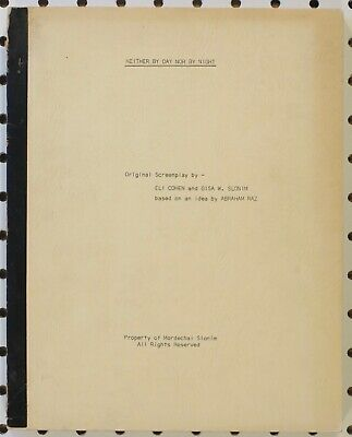 NEITHER BY DAY NOR BY NIGHT - Script - Cohen/Slonin -1972