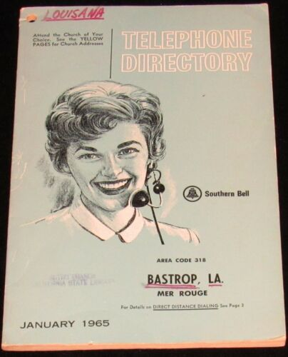 1965 LOUISIANA TELEPHONE DIRECTORY, BASTROP, MER ROUGE, AREA CODE 318
