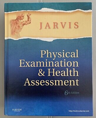Physical Examination and Health Assessment by Carolyn Jarvis 6th (Physical Examination And Health Assessment 6th Edition)