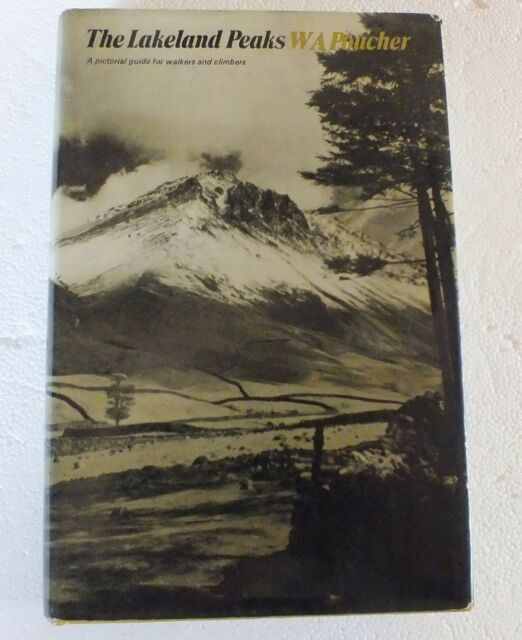 The Lakeland Peaks by W.A. Poucher Hardback 1971