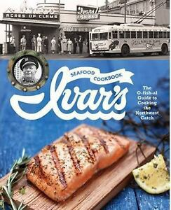 Ivars-Seafood-Cookbook-The-O-Fish-Al-Guide-to-Cooking-the-Northwest-Catch
