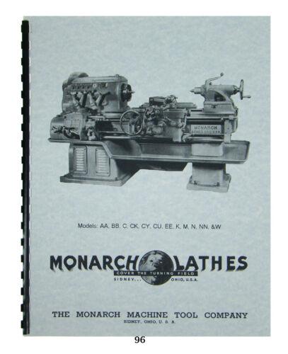 Monarch Lathe Install, Op & Parts Manual Models AA, BB, C, CK, CY, CU,  K, W #96
