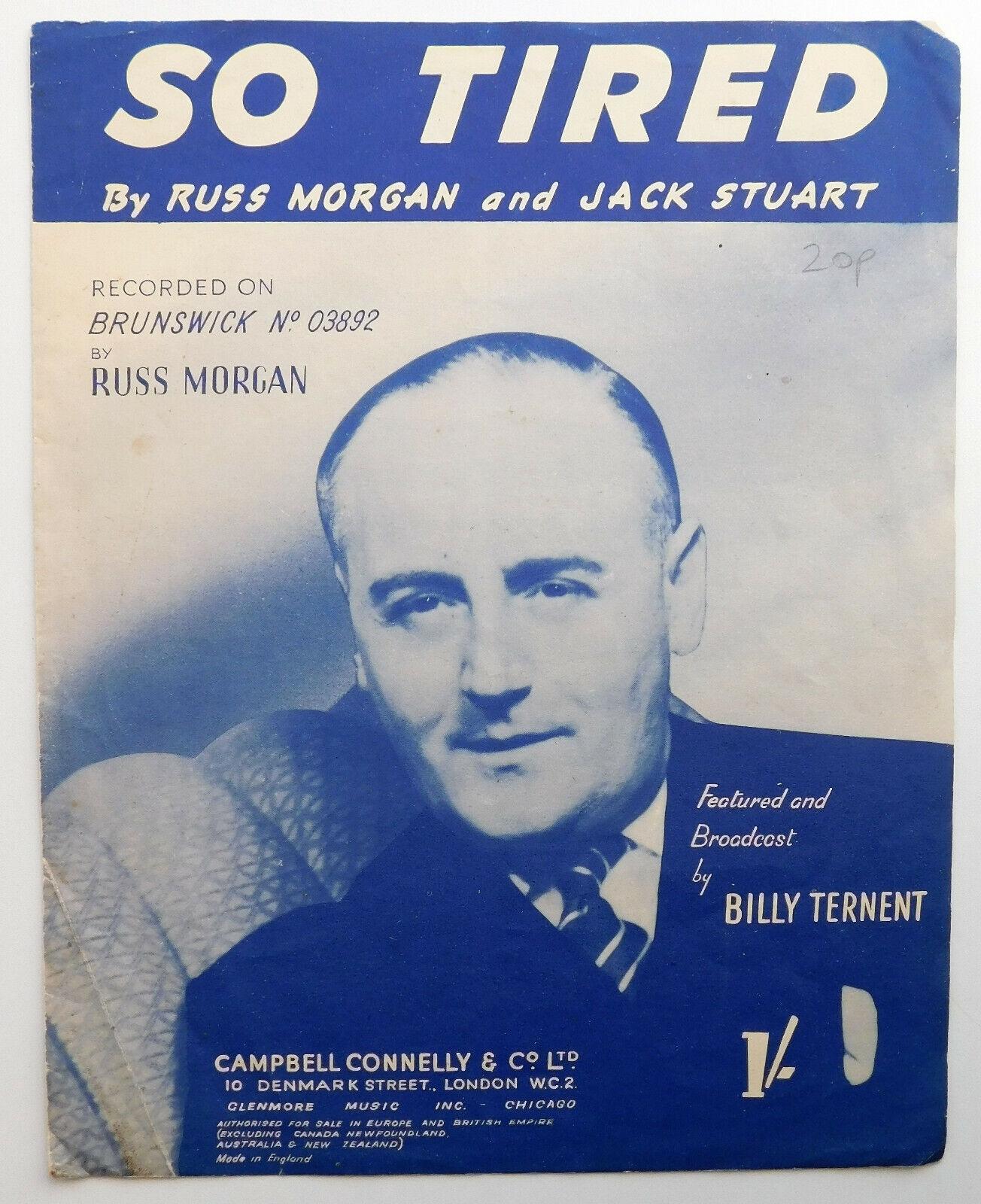 So Tired vintage sheet music pop chart hit Russ Morgan Jack Stuart 1940s 1950s
