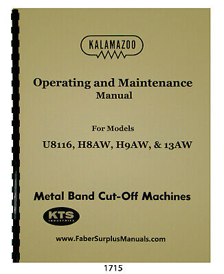 Kalamazoo U816 H8aw H9aw 13aw Bandsaw Operating Maintenance Manual 1715