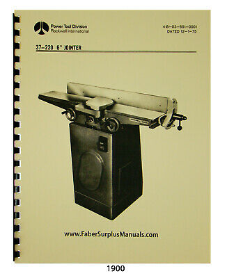 Rockwell 6 Jointer Model 37-220 Later Style Instruct Parts List Manual 1900