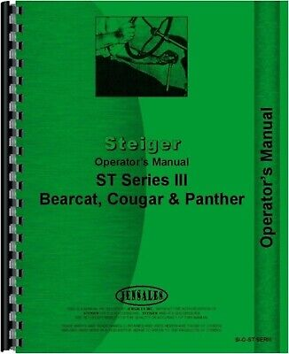 Steiger St Bearcat Iii Cougar Panther Iii Tractor Owners Operators Manual
