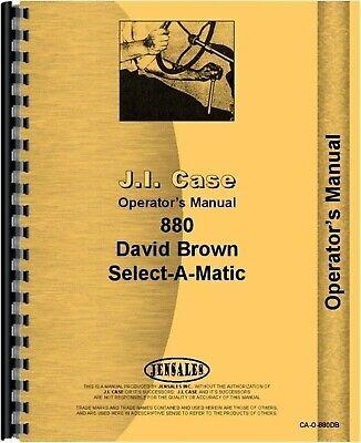 Case David Brown 880 Diesel Select-a-matic Tractor Operators Owners Manual