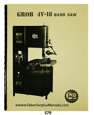 Grob 4v-18 Bandsaw Rwa Rwb Blade Welder Operator Parts List Manual 579