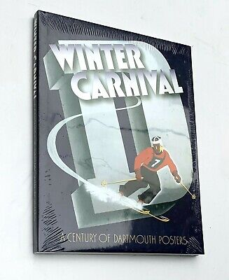 NEW Winter Carnival: A Century of Dartmouth Posters by Satterfield