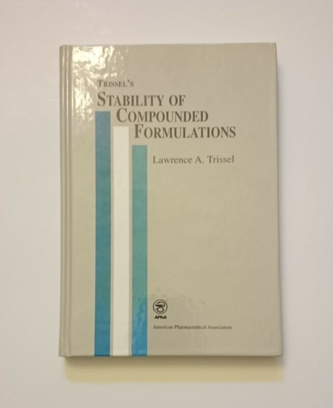 Trissel's Stability of Compounded Formulations, 1996, 1st printing/1st edition
