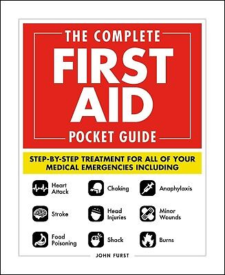 First Pocket Guide (THE COMPLETE FIRST AID POCKET GUIDE By JOHN FURST )