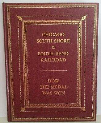 Railroad Book: Chicago South Shore & South Bend Railroad - How the Medal was