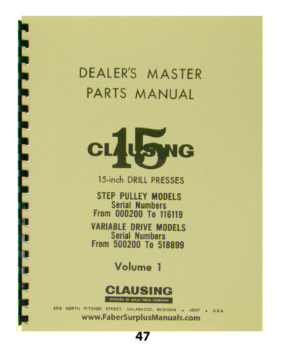 """Clausing 15"""" Drill Presses Dealers Master Parts Manual *47"""