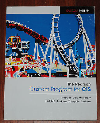 The Pearson Custom Program For Cis Book Ism 142   Business Computer Systems Look