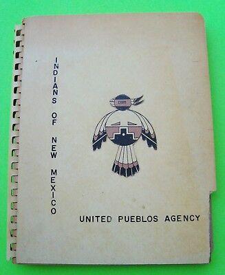 1962 INDIANS OF NEW MEXICO by UNITED PUEBLOS AGENCY Navajo APACHE Ute GOV CANES