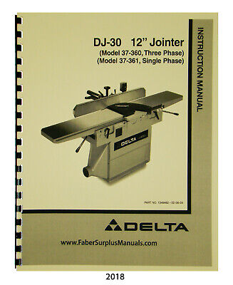 Delta Dj-30 12 Jointer 37-360 37-361 Instruction Parts List Manual 2018