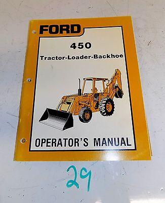 Original Ford 450 Tractor Loader Backhoe Operators Owners Manual Se 4566