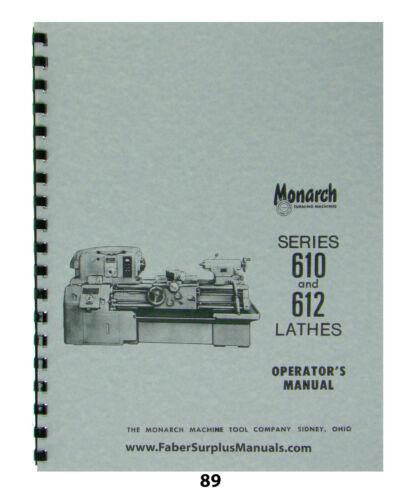 Monarch Lathe  Operators  Manual for Series 610 & 612  *89