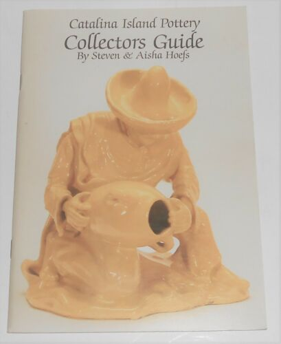 1st Edition Hoefs Catalina Island Pottery Book