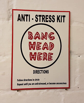 Office Stress Funny metal Aluminium Sign humorus work place,