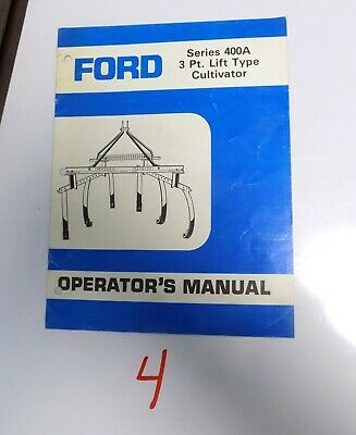Ford Series 400a 3 Point Cultivator Operators Manual Se 4463