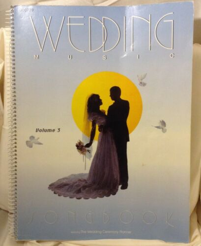 Wedding Music Song Book Vol 3 - has Wedding Ceremony Planner