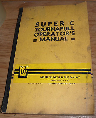 Letourneau Westinghouse Super C Tournapull Operators Manual