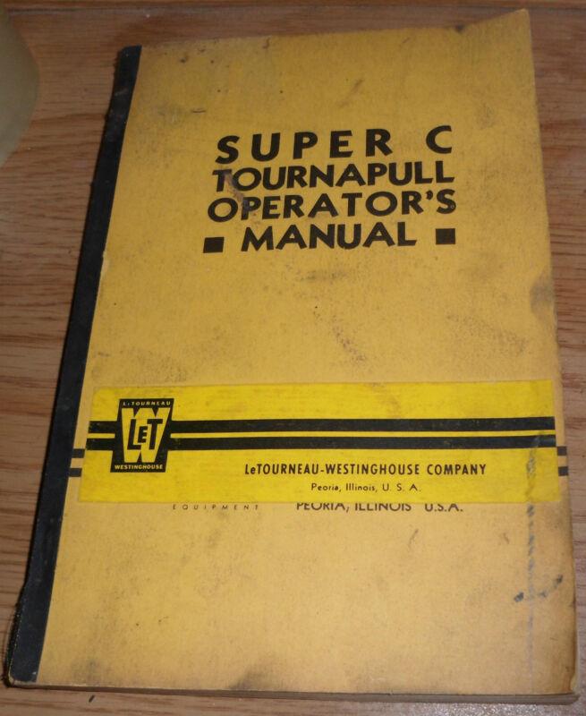 LeTourneau Westinghouse Super C Tournapull Operators Manual