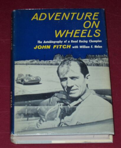 ADVENTURE ON WHEELS  * SIGNED by JOHN FITCH * 1959 Hardbound 1st Edition with DJ