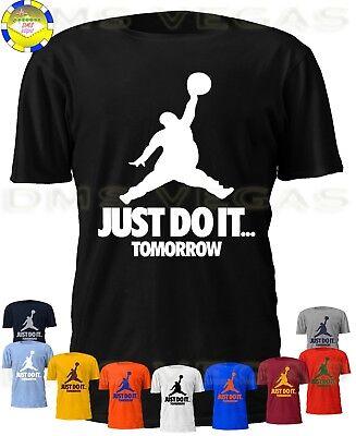Mens Humor (Just Do It Tomorrow Nike Jordan Jumpman Parody Funny Humor Tee Shirt Men)