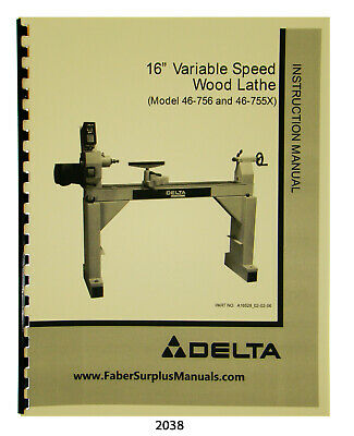 Delta 16 Variable Speed Wood Lathe 46-756 46-755x Instruct Parts Manual 2038