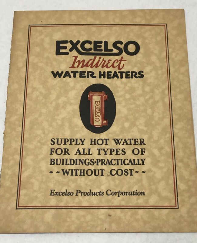 Rare 1928 Excelso Indirect Water Heaters Catalog - American Radiator Company