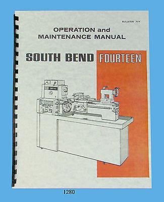 South Bend 14 Lathe Fourteen Operation Maintenance Parts List Manual 1280