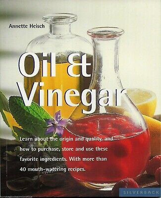 OIL & VINEGAR New COOKBOOK Recipes DRESSING Marinades SAUCES Chutney OLIVE Herbs