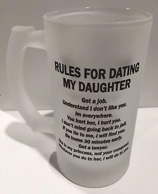 Frosted Glass Beer Mug 16oz Stein Rules for Dating My Daughter Funny Great Gift