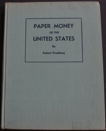 Vintage Paper Money Of The United States 1964 Illustrated Currency Reference