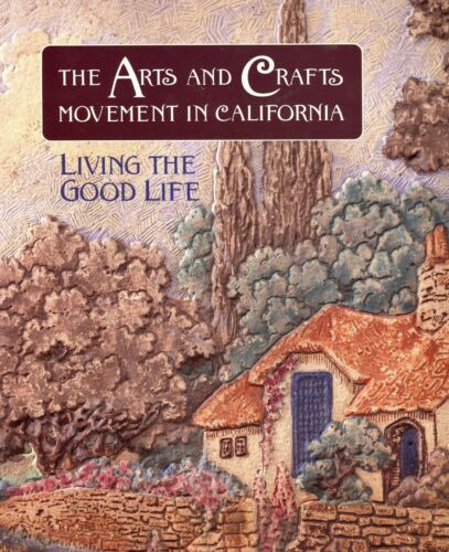 California Mission Arts Crafts Movement Furniture Pottery Architecture / Book