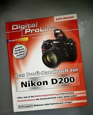 Das Profi Handbuch zur Nikon D200 Digital Proline Data Becker