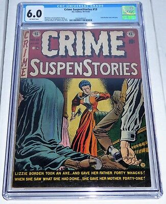 Crime SuspenStories #13 CGC Universal Grade 6.0 E.C. Comics Lizzie Borden Cover